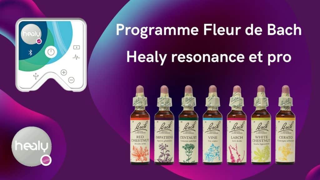 Programme Fleur de Bach - Healy resonance et pro